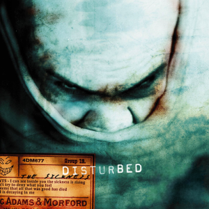 Disturbed, 'The Sickness' – Best Debut Hard Rock Albums