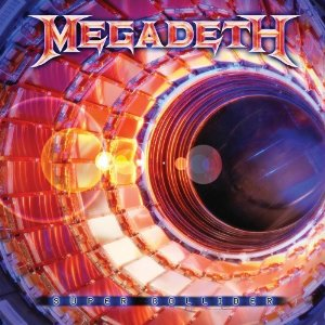 Megadeth, 'Super Collider'