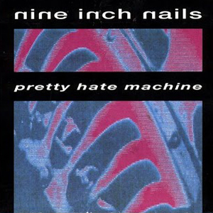 Nine Inch Nails, 'Pretty Hate Machine' – Best Debut Hard Rock Albums